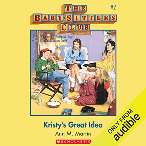 The Baby-sitters club Kristy's Big Idea Book Cover